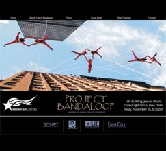 Project Bandaloop - Friday, November 26, 2010 at LIC Building, Parliament Street, New Delhi at 1 pm and 6.30 pm