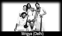 Mrigya (Delhi) - 12th Decmber 2010  6 pm onwards